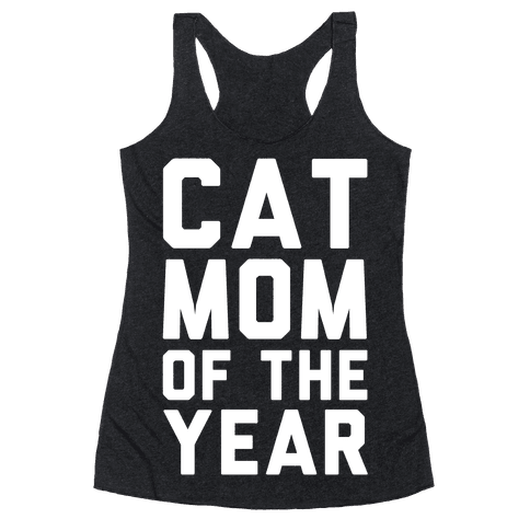 Cat Mom Of The Year Racerback Tank Top