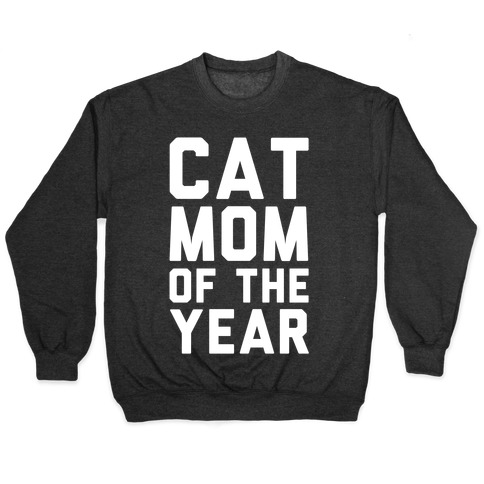 Cat Mom Of The Year Pullover