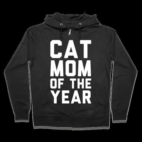 Cat Mom Of The Year Zip Hoodie