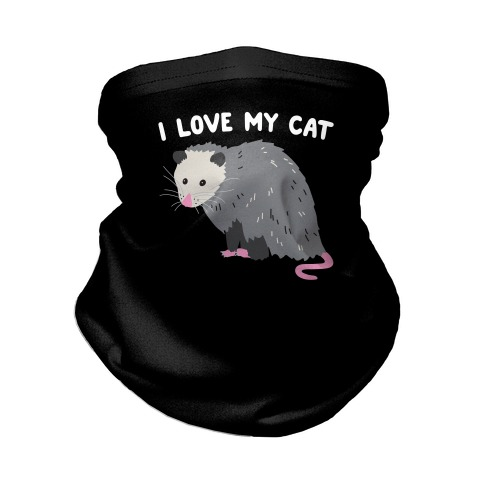 I Love My Cat Opossum Neck Gaiter