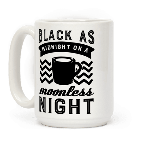 Black As Midnight On A Moonless Night
