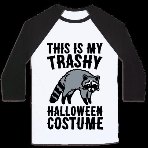 This Is My Trashy Halloween Costume Raccoon Baseball Tee