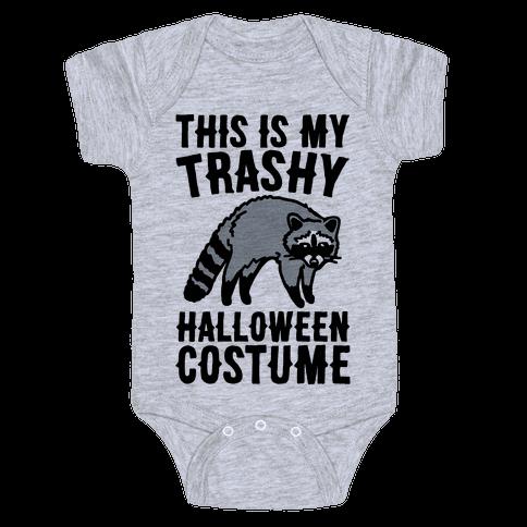 This Is My Trashy Halloween Costume Raccoon Baby Onesy