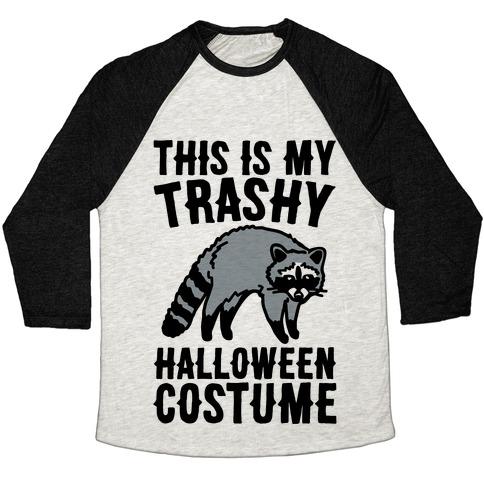 This Is My Trashy Halloween Costume Raccoon Baseball Tee Lookhuman
