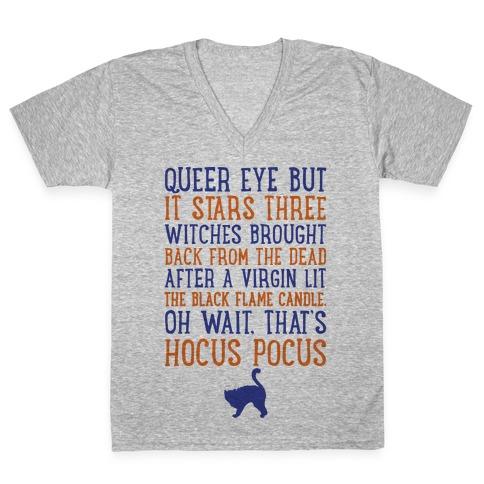 Queer Eye But It's Hocus Pocus Meme Parody V-Neck Tee Shirt