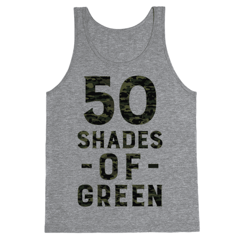 50 Shades of Green Tank Top