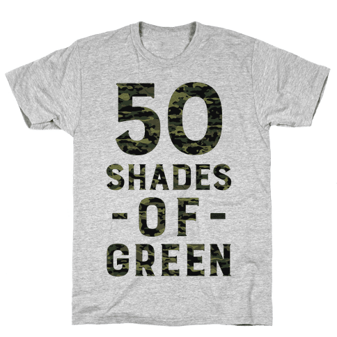 50 Shades of Green Mens T-Shirt