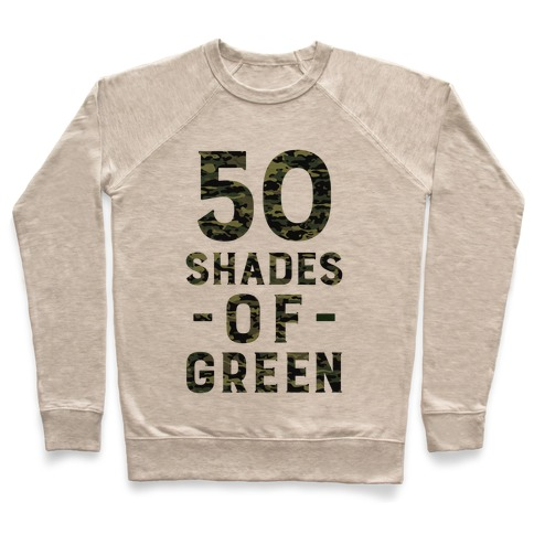 50 Shades of Green Pullover