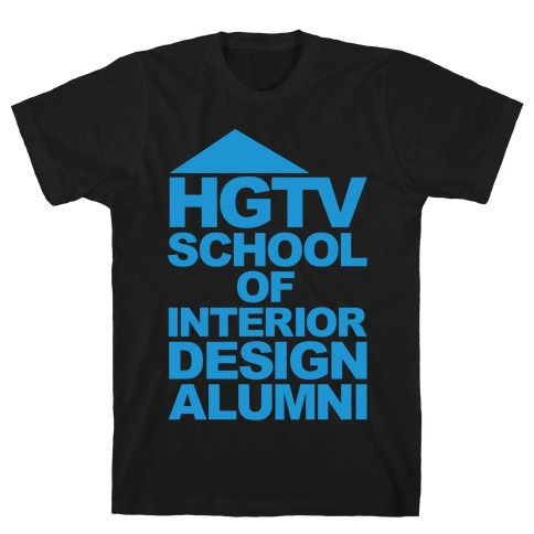 HGTV School of Interior Design Parody White Print T-Shirt