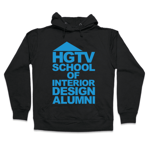 HGTV School of Interior Design Parody White Print Hooded Sweatshirt