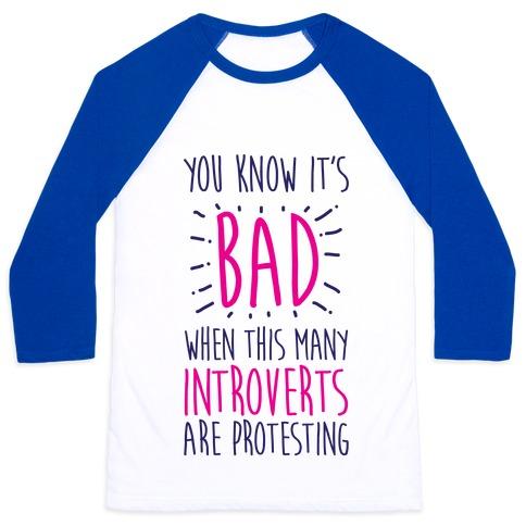 Protesting Introverts Baseball Tee