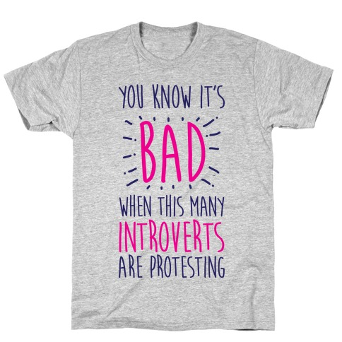 Protesting Introverts T-Shirt