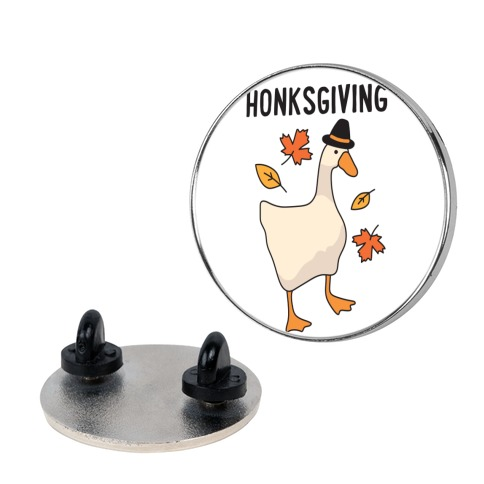 Happy Honksgiving Goose Pin