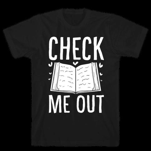 Check me out Mens T-Shirt