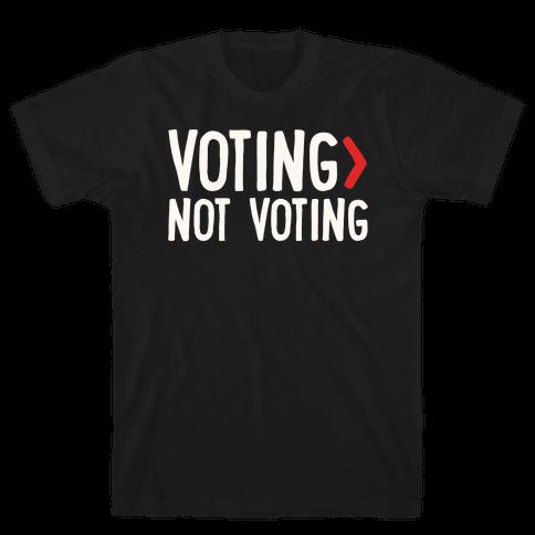Voting > Not Voting White Print Mens/Unisex T-Shirt