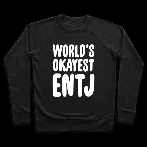 World's Okayest ENTJ Pullover