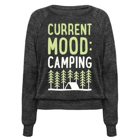 Current Mood: Camping (White)