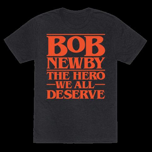 Bob Newby The Hero We All Deserve Parody White Print