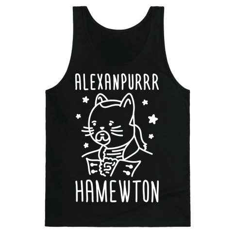 Alexanpurrr Hamewton Parody Tank Top