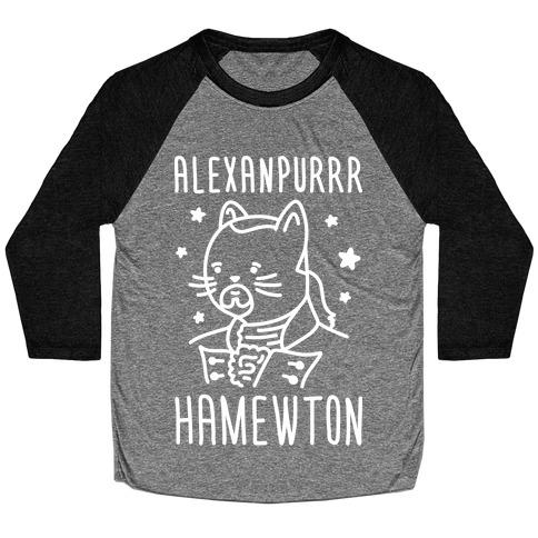 Alexanpurrr Hamewton Parody Baseball Tee