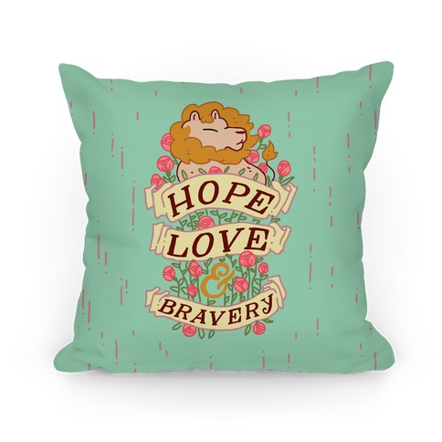 Hope Love & Bravery Pillow