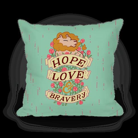 Hope Love & Bravery Pillow