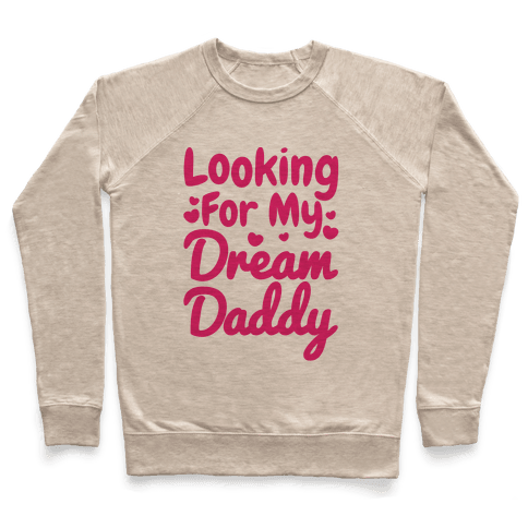 Looking For My Dream Daddy
