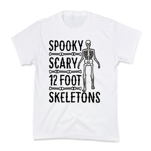 Spooky Scary 12 Foot Skeletons Parody Kids T-Shirt