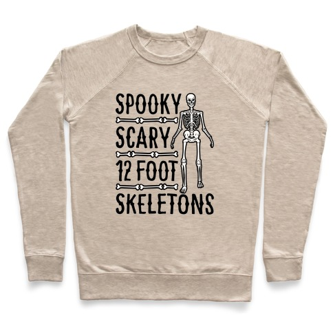 Spooky Scary 12 Foot Skeletons Parody Pullover