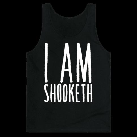 I Am Shooketh White Print Tank Top