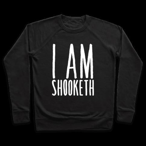 I Am Shooketh White Print Pullover