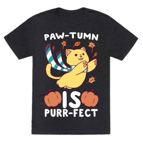 Paw-tumn is Purrfect T-Shirt