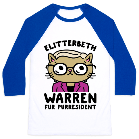 Elitterbeth Warren Fur Purresident Baseball Tee