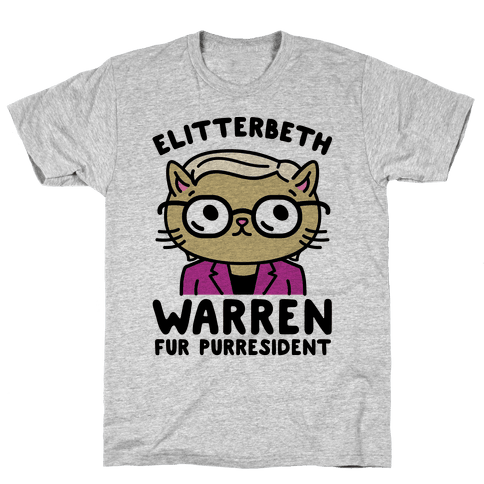 Elitterbeth Warren Fur Purresident Mens T-Shirt