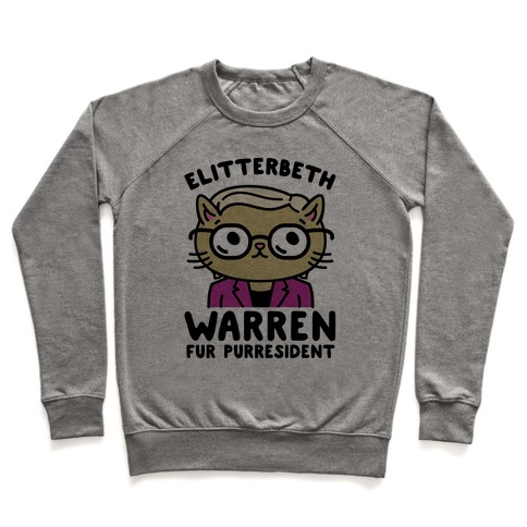 Elitterbeth Warren Fur Purresident Pullover