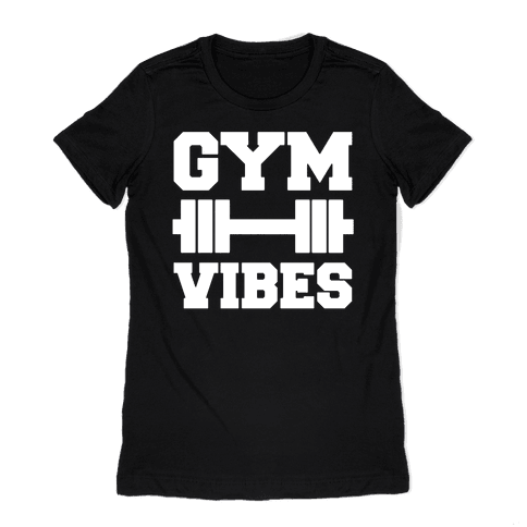 Gym Vibes White Print Womens T-Shirt