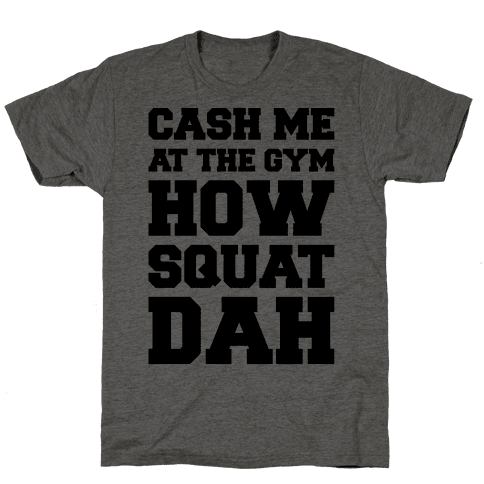Cash Me At The Gym