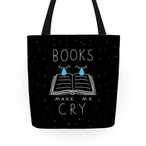 Books Make Me Cry Tote