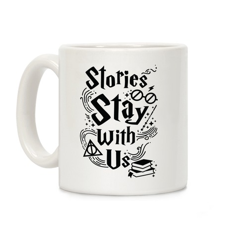 Stories Stay With Us Coffee Mug