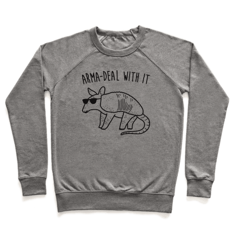 Arma-Deal With It Armadillo Pullover