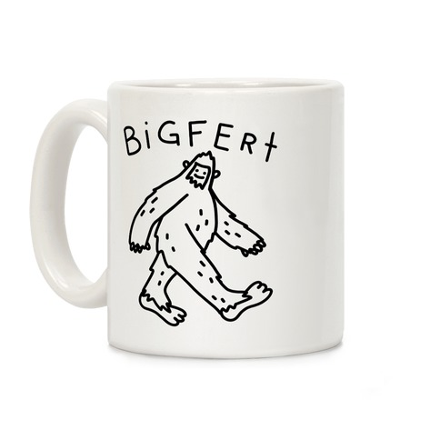 Bigfert Sasquatch Coffee Mug