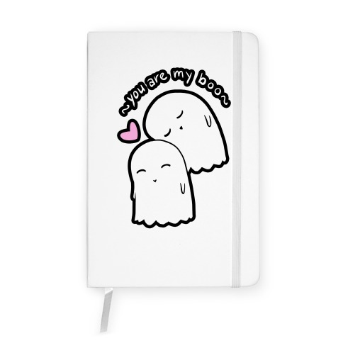 You Are My Boo Notebook