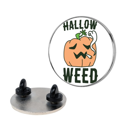 Hallow-Weed Pin