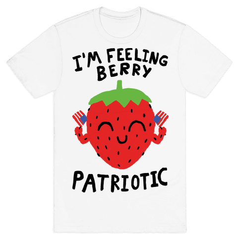 I'm Feeling Berry Patriotic Mens T-Shirt