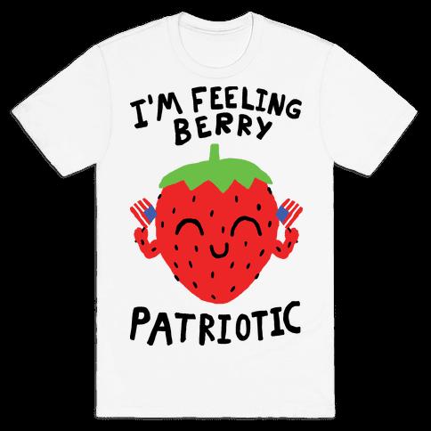 I'm Feeling Berry Patriotic Mens T-Shirt