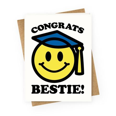 Congrats Bestie Greeting Card