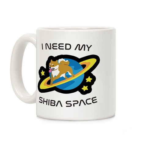 I Need My Shiba Space Coffee Mug