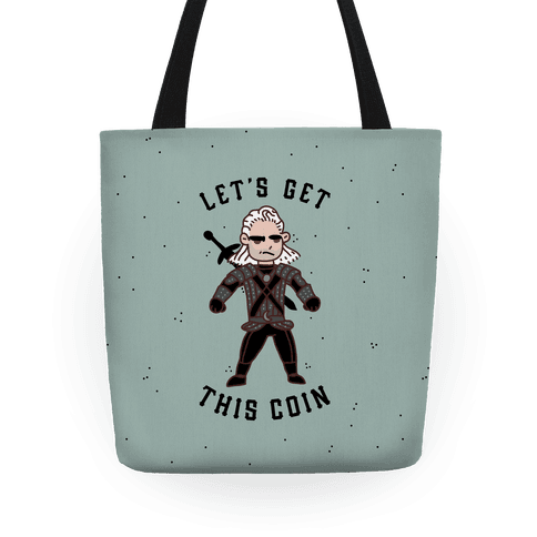 Let's Get This Coin Tote