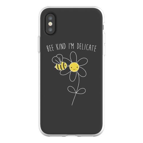 Bee Kind I'm Delicate Phone Flexi-Case