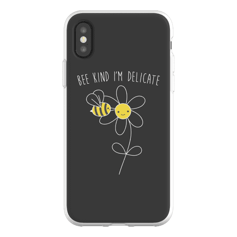 Bee Kind I'm Delicate Phone Flexi-Case